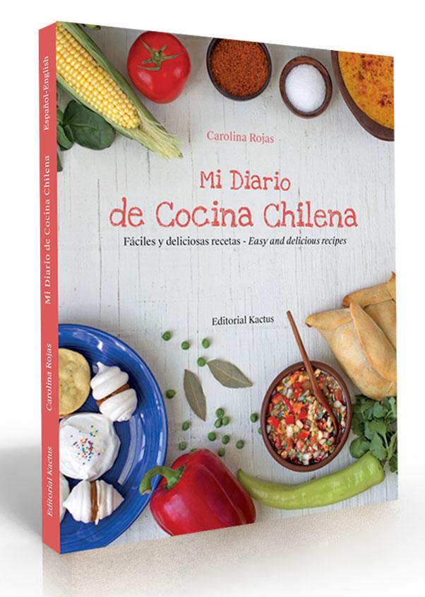 """Libro """"Mi Diario de Cocina Chilena"""", de Carolina Rojas"""