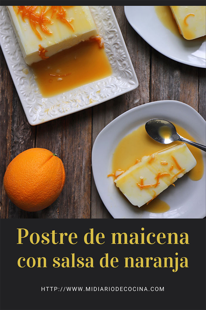 Postre de maicena con salsa de naranja